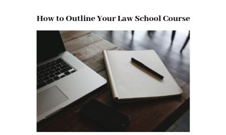 How to Outline Your Law School Course